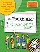 9781599090412: Tough Kid Social Skills Book : Getting along with Others-Helping Tough Kids Learn and USe Effective Social Skills