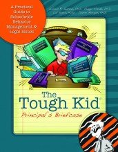 9781599090511: The Tough Kid Principal's Briefcase (The Tough Kid Series)