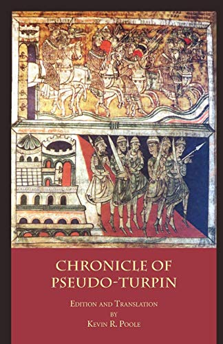 The Chronicle of Pseudo-Turpin: Book IV of: Pseudo-Turpin