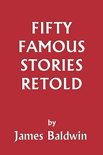 9781599150062: Fifty Famous Stories Retold (Yesterday's Classics)