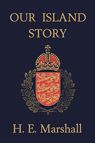 9781599150093: Our Island Story: A History of Britain for Boys and Girls