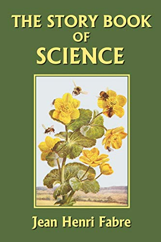 9781599150253: The Story Book of Science (Yesterday's Classics)