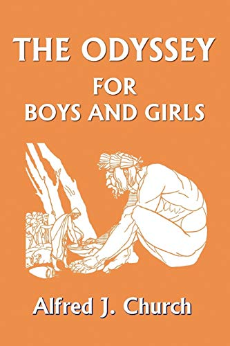 9781599150284: The Odyssey for Boys and Girls (Yesterday's Classics)