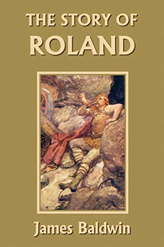 9781599150406: The Story of Roland (Yesterday's Classics)