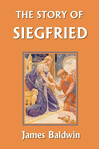 9781599150413: The Story of Siegfried (Yesterday's Classics)