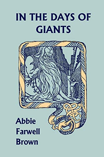 9781599150444: In the Days of Giants (Yesterday's Classics)