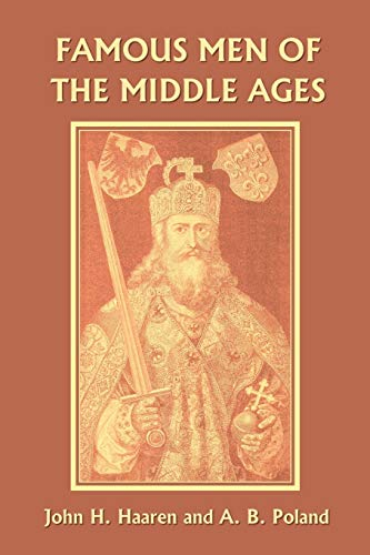 9781599150475: Famous Men of the Middle Ages (Yesterday's Classics)