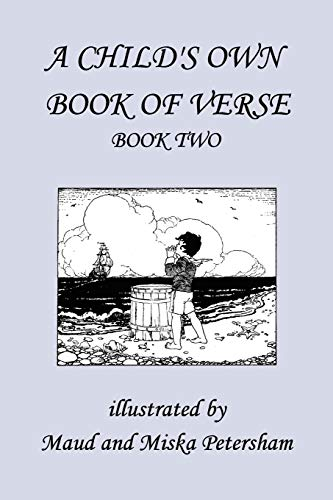 A Childs Own Book of Verse, Book Two Yesterdays Classics: Ada M. Skinner