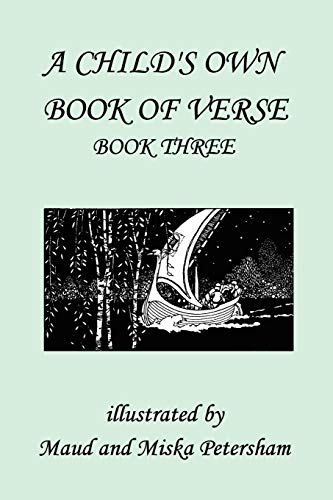 9781599150536: A Child's Own Book of Verse, Book Three (Yesterday's Classics)