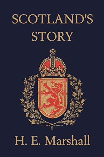 9781599150567: Scotland's Story