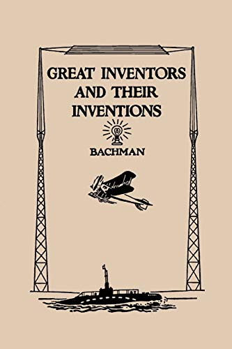 9781599150666: Great Inventors And Their Inventions (Yesterday's Classics)