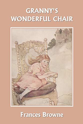 9781599150697: Granny's Wonderful Chair (Yesterday's Classics)
