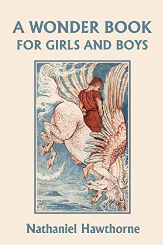 9781599150925: A Wonder Book for Girls and Boys, Illustrated Edition (Yesterday's Classics)
