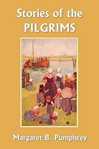 9781599151236: Stories of the Pilgrims (Yesterday's Classics)