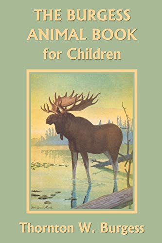 9781599151717: The Burgess Animal Book for Children (Yesterday's Classics)