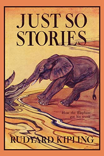 9781599151724: Just So Stories, Illustrated Edition (Yesterday's Classics)