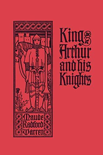 9781599151946: King Arthur and His Knights (Yesterday's Classics)