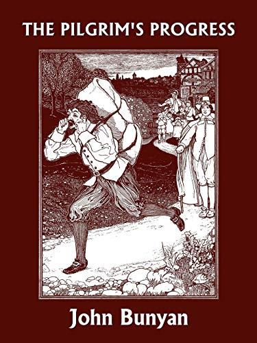 9781599152134: The Pilgrim's Progress (Yesterday's Classics)