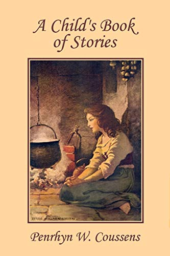 9781599152486: A Child's Book of Stories (Yesterday's Classics)