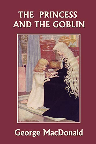9781599152509: The Princess and the Goblin (Yesterday's Classics)