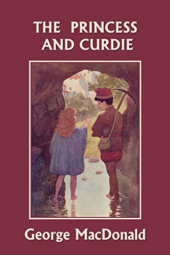 9781599152516: The Princess and Curdie (Yesterday's Classics)