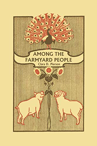 9781599152813: Among the Farmyard People (Yesterday's Classics)