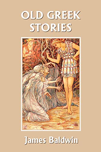 9781599152967: Old Greek Stories (Yesterday's Classics)