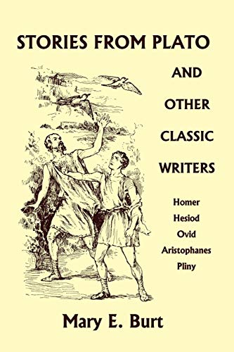 9781599153094: Stories from Plato and Other Classic Writers (Yesterday's Classics)
