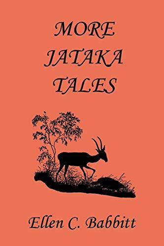 9781599153100: More Jataka Tales (Yesterday's Classics)
