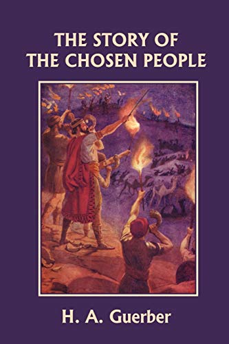 9781599153315: The Story of the Chosen People (Yesterday's Classics)