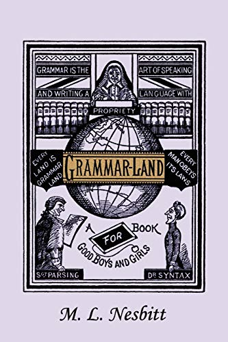 9781599153322: Grammar-Land (Yesterday's Classics)