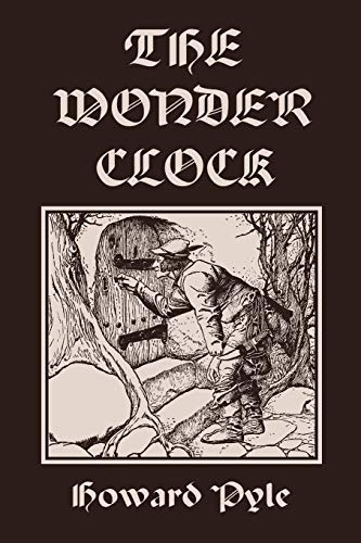 9781599153391: The Wonder Clock, Illustrated Edition (Yesterday's Classics)