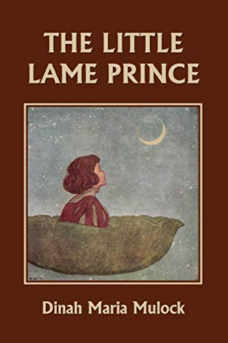 9781599153551: The Little Lame Prince (Yesterday's Classics)