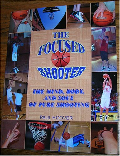 9781599160276: The Focused Shooter
