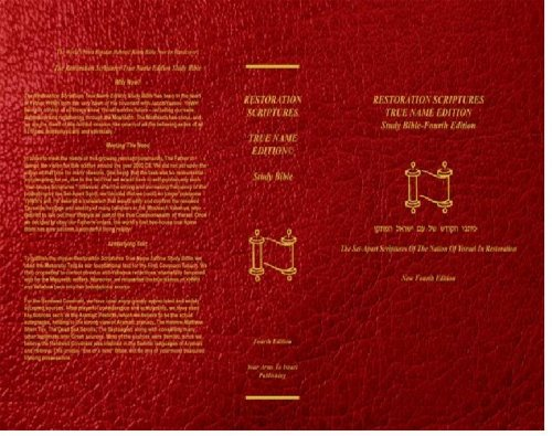 Restoration Scriptures True Name Edition Study Bible: Edited by Rabbi