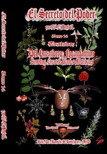 9781599162232: El Secreto del Poder Tomo 14: Tratado Del Curandero; Ngangamune. (Remedios, Curas & Plantas Medicinales)