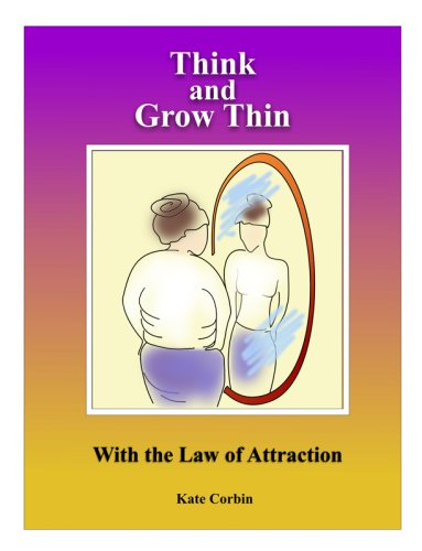 9781599162867: Think and Grow Thin with the Law of Attraction