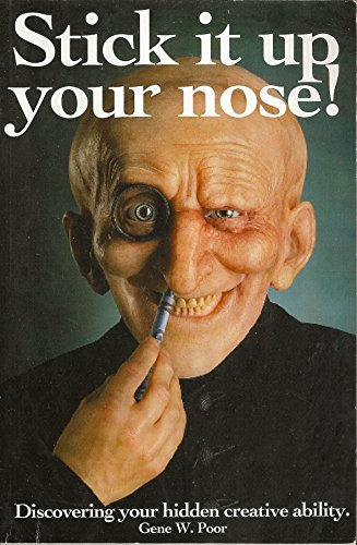 9781599164069: Stick It Up Your Nose!