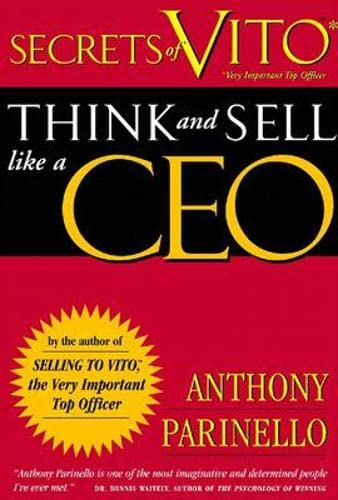 9781599180335: Secrets of VITO: Think and Sell Like a CEO