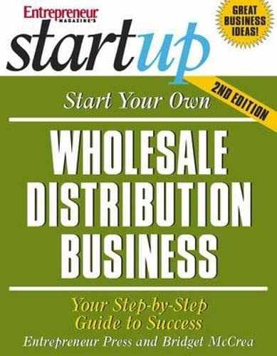 9781599180403: Start Your Own Wholesale Distribution Business (StartUp Series)