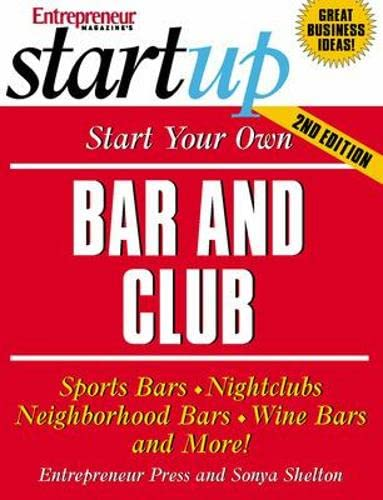 9781599180458: Start Your Own Bar and Club (Startup)
