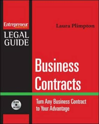 9781599180724: Business Contracts : Turn Any Business Contract to Your Advantage (Entrepreneur Magazine's Legal Guides)