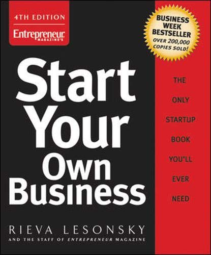9781599180816: Start Your Own Business (Start Your Own Business: The Only Start-Up Book You'll Ever Need)