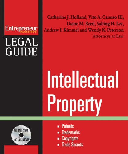 9781599181479: Intellectual Property: Patents, Trademarks, Copyrights and Trade Secrets (Entrepreneur Magazine's Legal Guide)