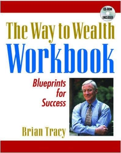 The Way to Wealth Workbook, Part III: Tracy, Brian