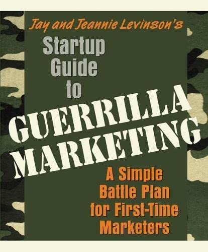 Jay and Jeannie Levinson's Startup Guide to: Jay Levinson