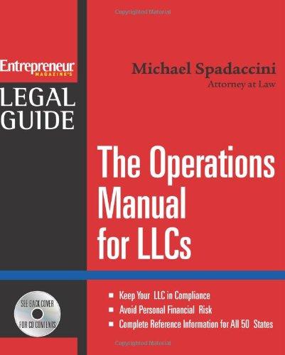 The Operations Manual for LLCs (Entrepreneur Magazine's Legal Guide): Spadaccini, Michael