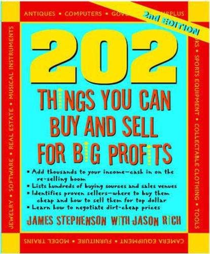 9781599181844: 202 Things You Can Buy and Sell for Big Profits (202 Things You Can Buy & Sell for Big Profits)