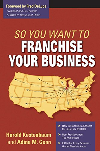 9781599181899: So You Want to Franchise Your Business