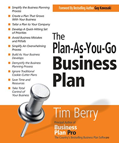 The Plan-As-You-Go Business Plan: Berry, Tim